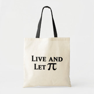 Live and Let Pi Day Parody Tote Bag