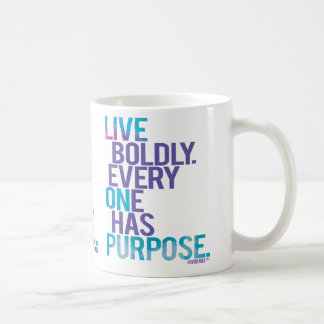 Live Boldly Everyone Has Purpose Mug by envibrance