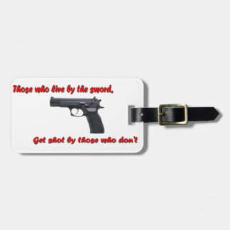 Live by the sword luggage tag