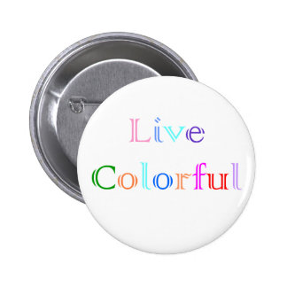 Live Colorful 2 Inch Round Button