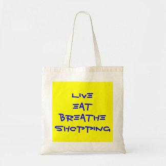 live eat breathe shopping budget tote bag