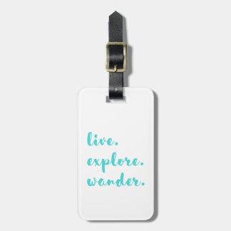 Live Explore Wander Bag Tag