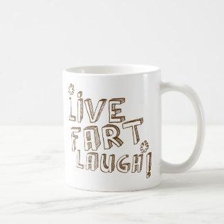 *LIVE FART LAUGH! MUG