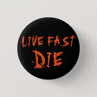 LIVE FAST DIE PUNK PIN