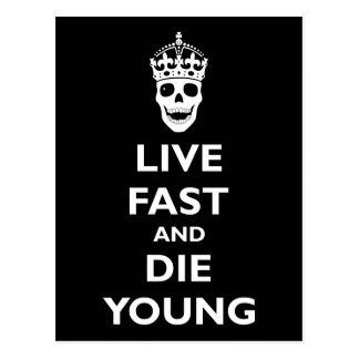 Live Fast & Die Young Postcard