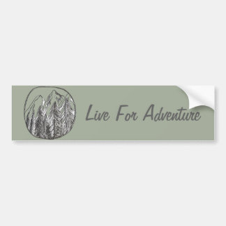 Live For Adventure Bumper Sticker