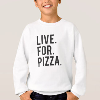Live for Pizza Print Sweatshirt