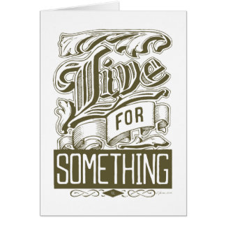 Live for Something Card