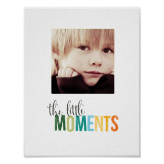 live for the little things photo posters