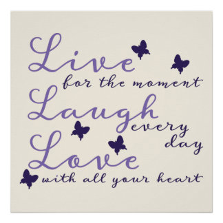 Live for the Moment Motivational Poster Print
