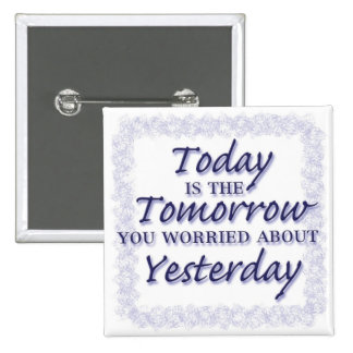 Live for Today! 2 Inch Square Button