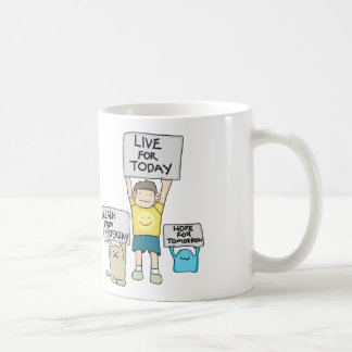 Live For Today Classic Mug