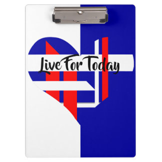 Live for today clipboard