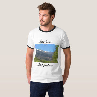 Live Free And Explore T-Shirt