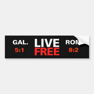 Live Free Christian Bumper Sticker