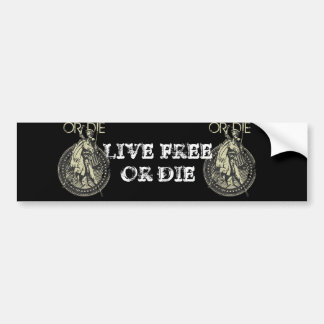Live Free or Die! Bumper Sticker