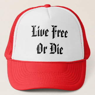 Live FreeOr Die Trucker Hat