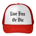 Live FreeOr Die Trucker Hat