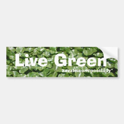 Live Green Bumper Sticker