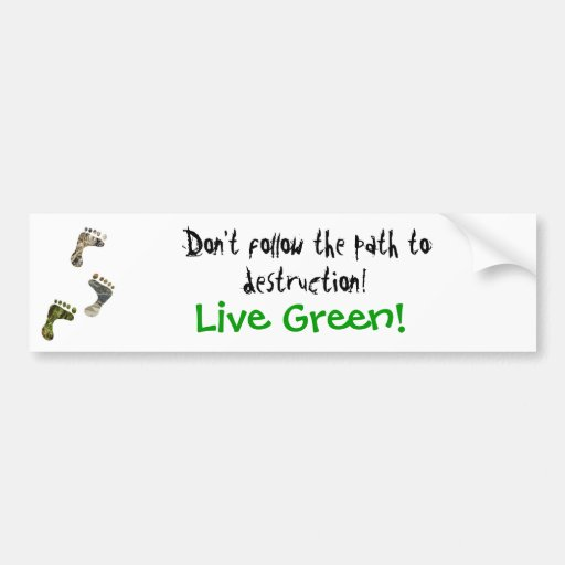 Live Green! bumper sticker