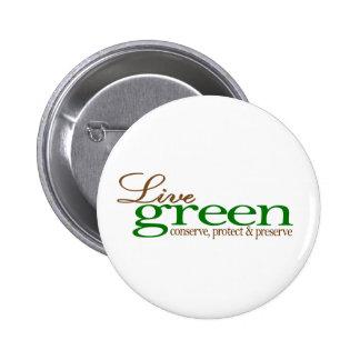 Live Green Conserve Pinback Button