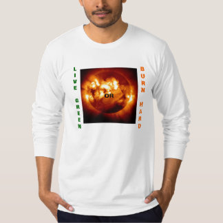LIVE GREEN OR BURNHARD 2. T-Shirt
