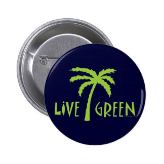 Live Green Palm Tree Environmental 2 Inch Round Button