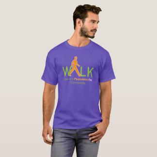 Live in a Pedestrian 1st Community T-shirt