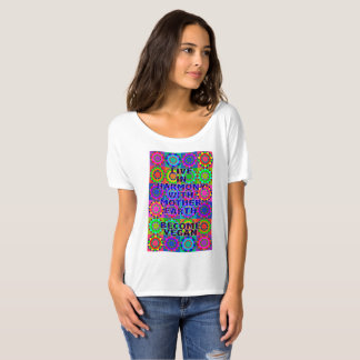 Live In Harmony With Mother Earth · Become Vegan T-Shirt