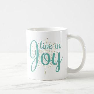 Live in Joy | Mug