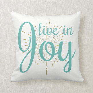 Live in Joy | Throw Pillow