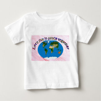LIVE IN PEACE TOGETHER BABY T-Shirt