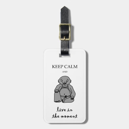 Live in the moment bag tag