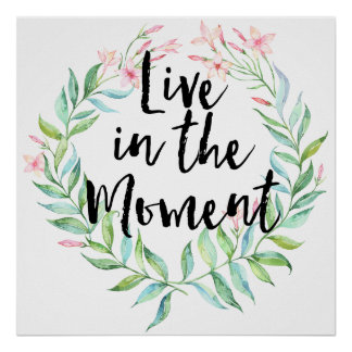 Live in the Moment Jasmine Watercolor Floral Poster