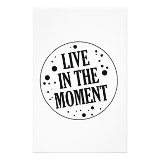 Live in the Moment Motivational Customized Stationery