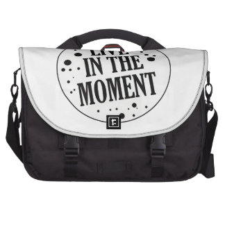 Live in the Moment Motivational Laptop Bags