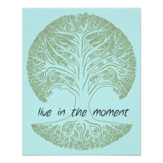 Live in the Moment Tree Poster