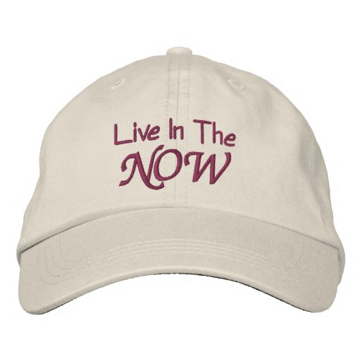 Live In The Now Inspirational Hat Baseball Cap