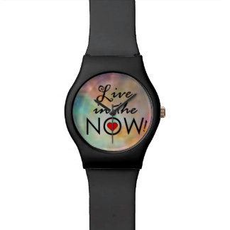 Live in the NOW! Wrist Watches