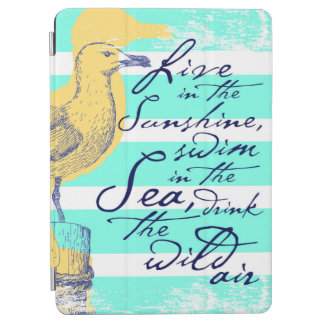 Live in the Sunshine iPad Air Cover
