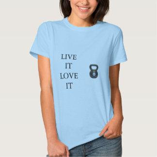 LIVE IT LOVE IT T-SHIRTS