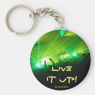 Live it up! keychain