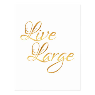 Live Large Quote Faux Gold Foil Quotes Humor Postcard