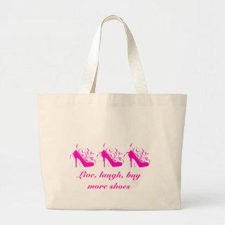Live, Laugh, Buy More Shoes Bag