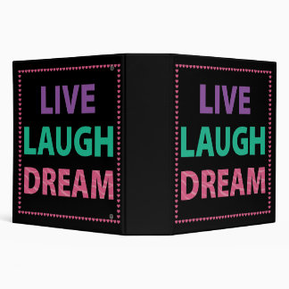 "Live Laugh Dream School 2"" binder"