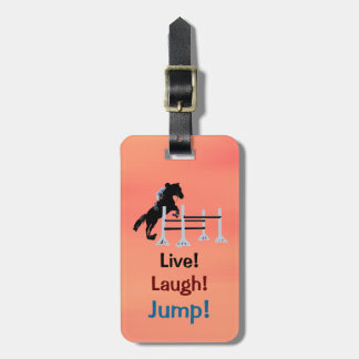 Live! Laugh! Jump! Equestrian Horse Luggage Tag