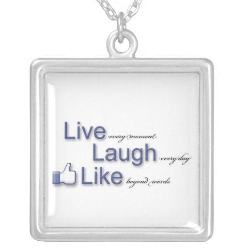 Live Laugh Like Pendant