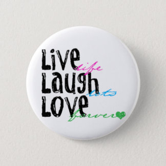 Live Laugh Love 2 Inch Round Button