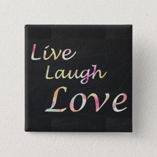 Live Laugh Love 2 Inch Square Button