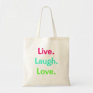 Live Laugh Love Bag